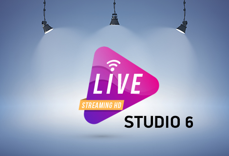 STUDIO 6 - LIVE STREAMING